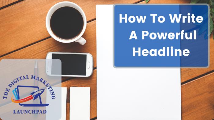 How To write a powerful headline
